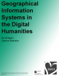 Geographical Information Systems in the Digital Humanities - DHSI 2017