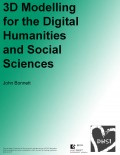 3D Modeling for the Digital Humanities & Social Sciences - DHSI 2017