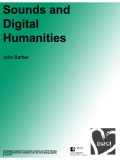 Sounds and Digital Humanities - DHSI 2017