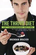 The Thrive Diet, 10th Anniversary Edition