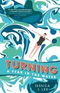 Turning: A Year in the Water