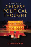 A History of Chinese Political Thought
