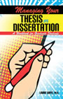 Managing Your Thesis or Dissertation