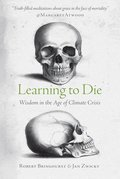 Learning to Die