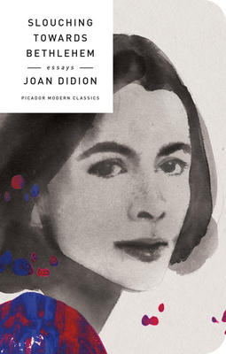 "joan didion slouching towards bethlehem essay text Joan didion's first collection of essays, slouching towards bethlehem, was highly praised on publication as ""a rich display of some of the best prose written today in this country novelist."