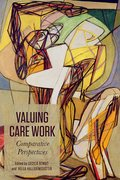 Valuing Care Work: Comparative Perspectives