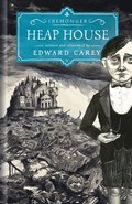 Heap House (Iremonger #1)