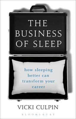 The Business of Sleep