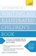 Get Started in Writing and Illustrating a Childrens Book