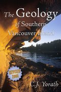 Geology of Southern Vancouver Island Revised Edition