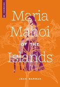 Maria Mahoi of the Islands