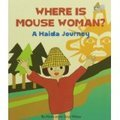 Where is Mouse Woman Board