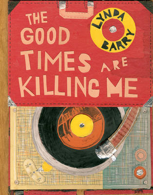 Watch The Good Times Are Killing Me Full Movie