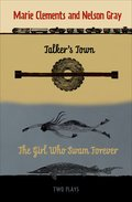 Talker's Town and The Girl Who Swam Forever