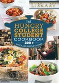 The Hungry College Student Cookbook: 200+ Quick and Simple Recipes