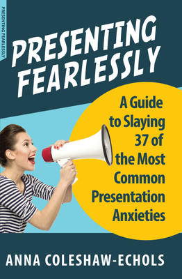 Presenting Fearlessly