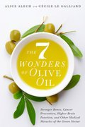 The 7 Wonders of Olive Oil